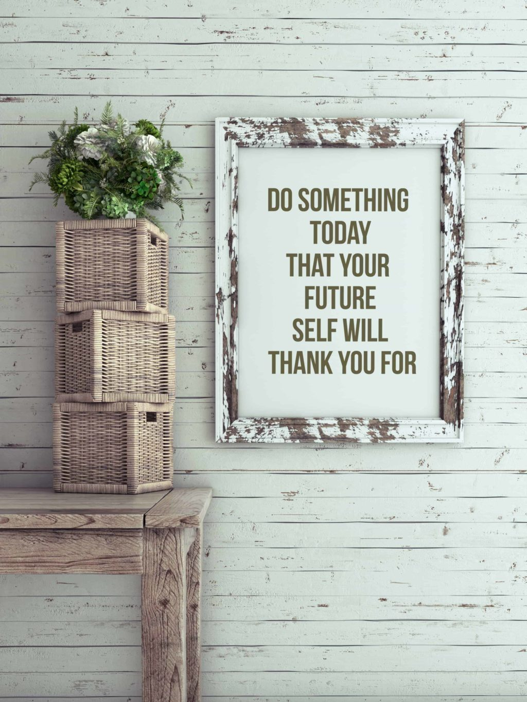do something today quote