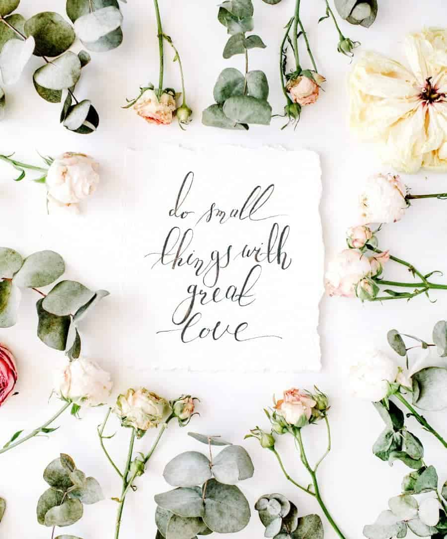 do-small-things-with-great-love-quote